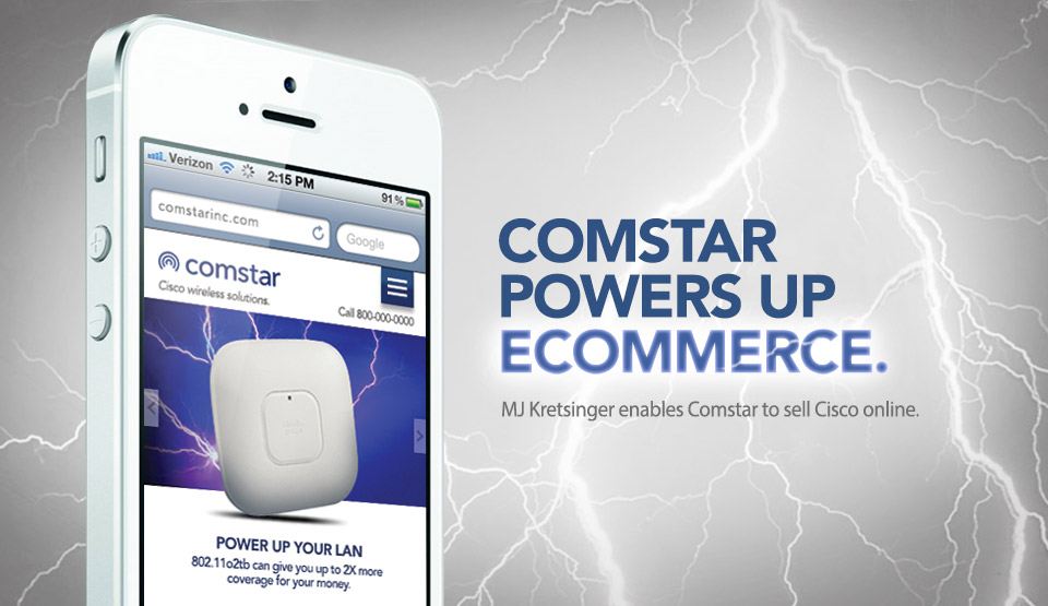 MJ Kretsinger - A Minneapolis Digital Agency allows Comstar to sell Cisco online